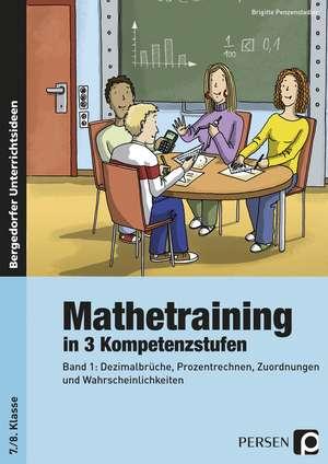 Mathetraining in 3 Kompetenzstufen - 7./8. Klasse de Brigitte Penzenstadler