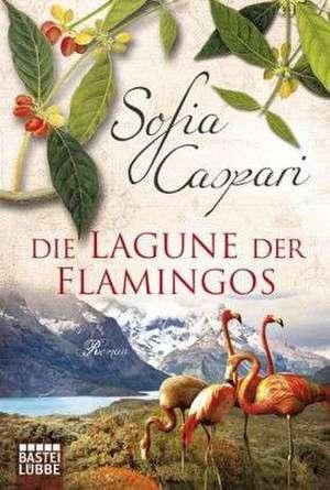 Die Lagune der Flamingos de Sofia Caspari