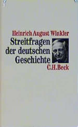 Streitfragen der deutschen Geschichte