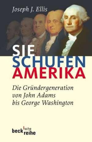 Sie schufen Amerika