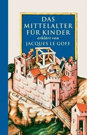 Das Mittelalter fuer Kinder