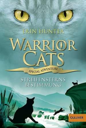 Warrior Cats - Special Adventure 4. Streifensterns Bestimmung de Erin Hunter