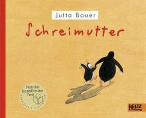 Schreimutter de Jutta Bauer