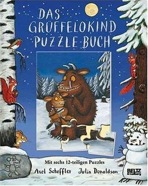 Der Grueffelo. Das Grueffelokind-Puzzle-Buch