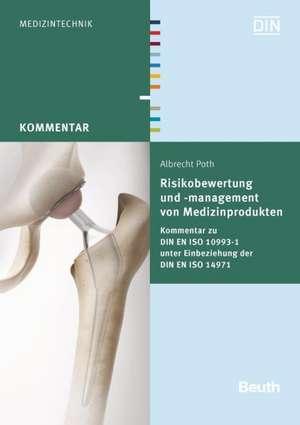 Risikobewertung und -management von Medizinprodukten