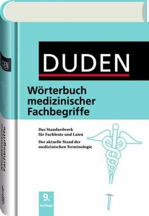 Duden - Woerterbuch medizinischer Fachbegriffe