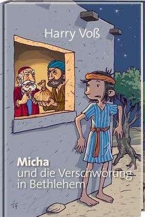 Micha und die Verschwoerung in Bethlehem