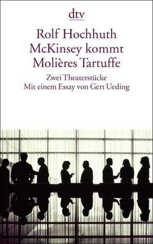 McKinsey kommt. Molieres Tartuffe