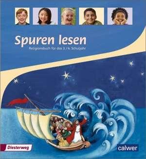 Spuren Lesen 3/4. Schuelerband. Grundschule