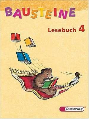 Bausteine Deutsch. Lesebuch 4. Neubearbeitung