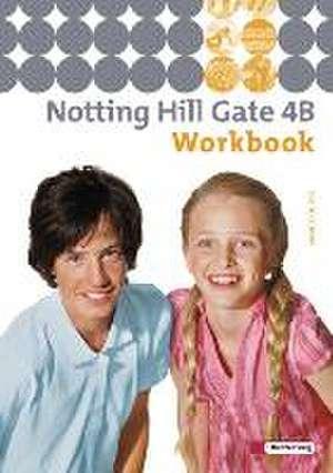 Notting Hill Gate 4 B. Workbook