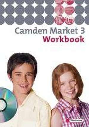 Camden Market 3. Workbook. Mit CD