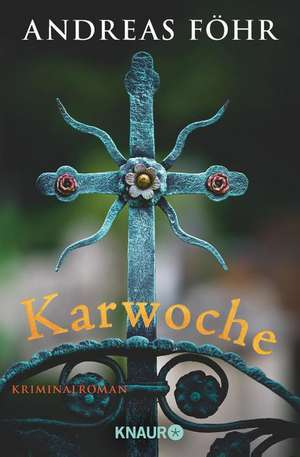 Karwoche de Andreas Föhr