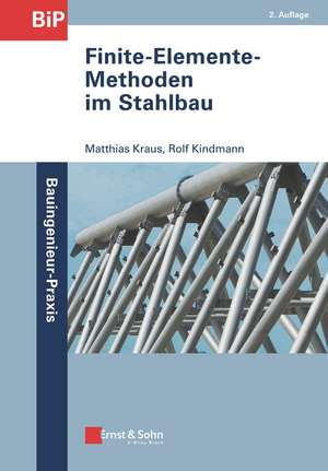 Finite–Elemente–Methoden im Stahlbau de Rolf Kindmann
