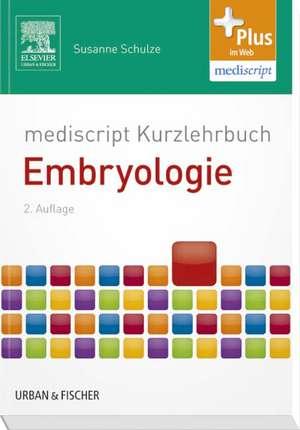 mediscript Kurzlehrbuch Embryologie