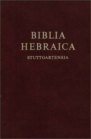 Biblia Hebraica Stuttgartensia. Verkleinerte Ausgabe