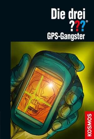 Die drei ??? GPS-Gangster (drei Fragezeichen) de Marco Sonnleitner