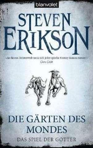 Das Spiel der Götter (01) - Die Gärten des Mondes de Steven Erikson