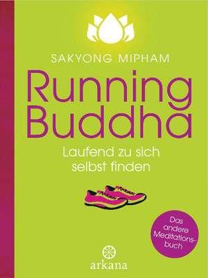 Running Buddha de Sakyong Rinpoche Mipham