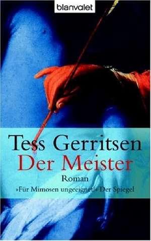 Der Meister de Tess Gerritsen