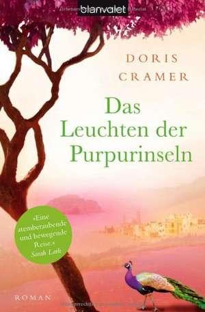 Das Leuchten der Purpurinseln de Doris Cramer