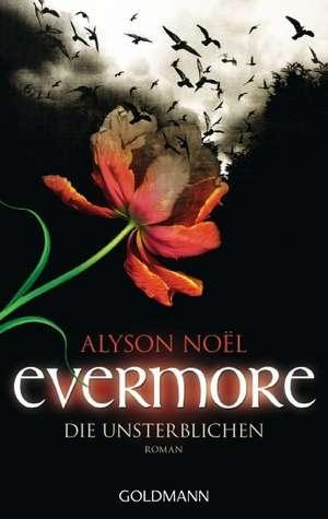 Evermore 01 - Die Unsterblichen de Alyson Noël