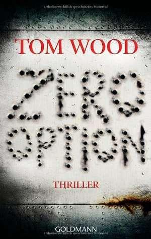Zero Option de Tom Wood