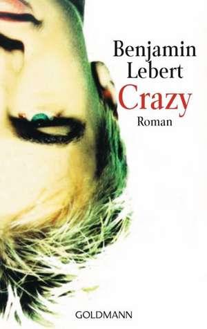 Crazy de Benjamin Lebert