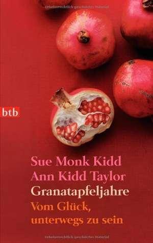 Granatapfeljahre de Sue Monk Kidd