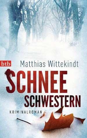 Schneeschwestern de Matthias Wittekindt