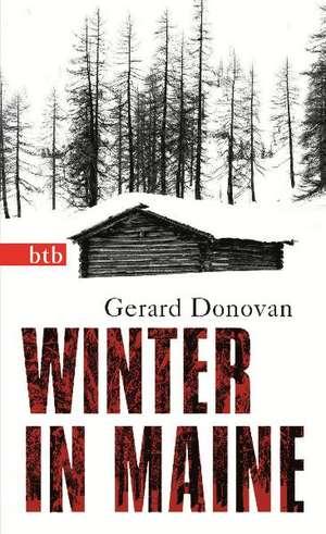 Winter in Maine de Gerard Donovan