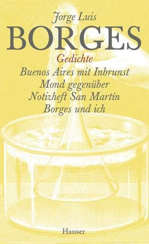 Gesammelte Werke 07. Der Gedichte erster Teil de Jorge Luis Borges