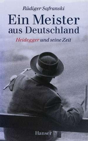 Ein Meister aus Deutschland de Rüdiger Safranski