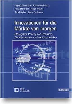 Innovationen für die Märkte von morgen de Jürgen Gausemeier