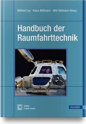 Handbuch der Raumfahrttechnik de Wilfried Ley