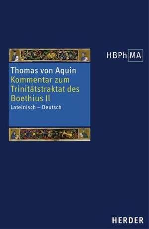 Kommentar zum Trinitaetstraktat des Boethius 2
