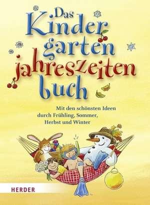 Das Kindergarten-Jahreszeitenbuch