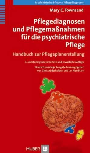 Pflegediagnosen und Massnahmen fuer die psychiatrische Pflege