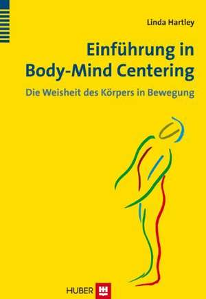 Einfuehrung in Body-Mind Centering