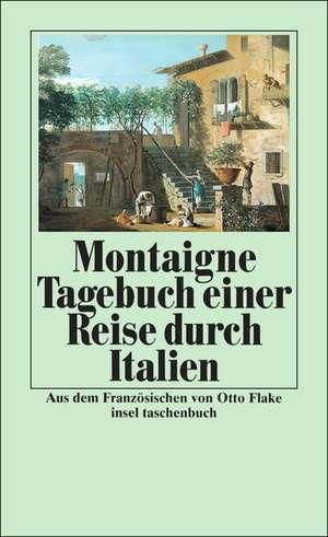 Tagebuch einer Reise durch Italien de Michel de Montaigne