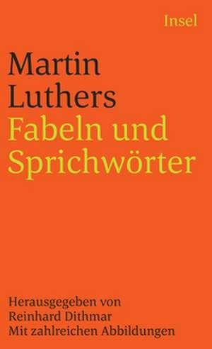 Fabeln und Sprichwörter de Martin Luther