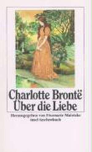 Über die Liebe de Charlotte Bronte