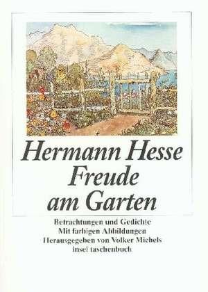 Freude am Garten de Hermann Hesse