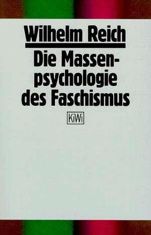 Die Massenpsychologie des Faschismus de Wilhelm Reich