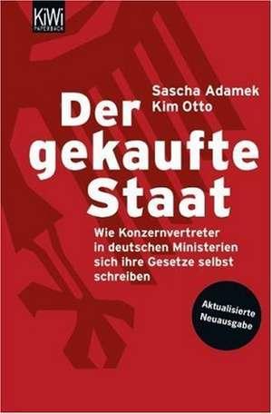 Der gekaufte Staat de Sascha Adamek
