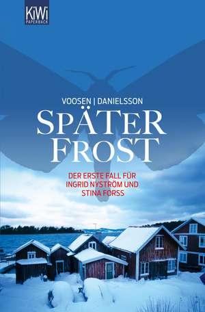 Später Frost de Roman Voosen