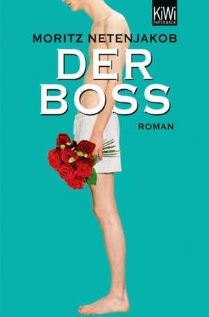 Der Boss de Moritz Netenjakob