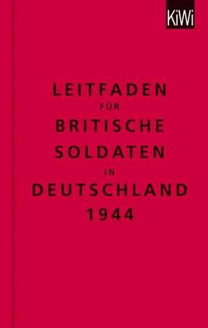 The Bodleian Library: Leitfaden fuer britische Soldaten in Deutschland 1944