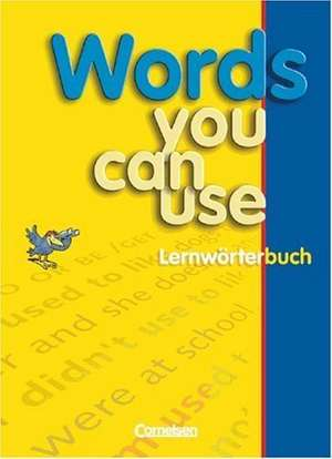 Words You Can use. Lernwoerterbuch