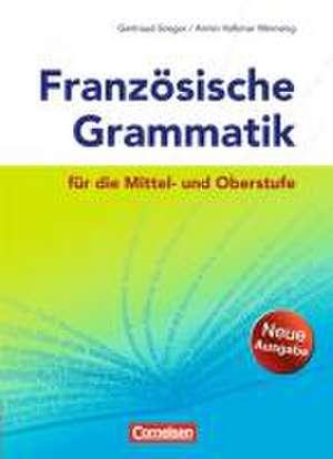Franzoesische Grammatik fuer die Mittel- und Oberstufe